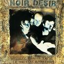 Veuillez Rendre L'Ame/Noir Désir