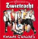Vorlaute G'schicht'n/Münchner Zwietracht