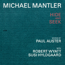 MICHAEL MANTLER/HIDE/Michael Mantler, Robert Wyatt, Susi Hyldgaard
