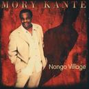Nongo Village/Mory Kanté