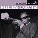 プレスティッジ・プロファイルズ VOL.1/Miles Davis
