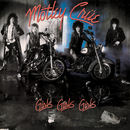 Girls, Girls, Girls/Mötley Crüe