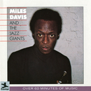 Miles Davis And The Jazz Giants/Miles Davis, The Jazz Giants