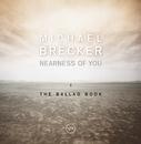ニアネス・オブ・ユー:ザ・バラード・ブック/Michael Brecker