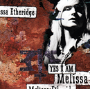 Yes I Am/Melissa Etheridge