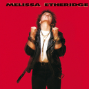 Melissa Etheridge/Melissa Etheridge