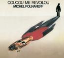 Coucou Me Revoilou/Michel Polnareff
