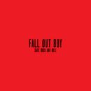 僕の歌は知っている – 2チェインズ・リミックス/Fall Out Boy