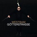 Götterstrasse (Deluxe Edition)/WestBam