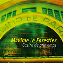 Casino De Printemps/Maxime Le Forestier