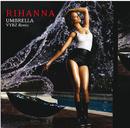アンブレラ(ヴァイブスREMIX feat.ヴァイブス・カーテル) (feat. JAY-Z)/Rihanna