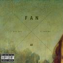 Fan (feat. 2 Chainz)/Hit-Boy