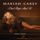 Don't Forget About Us (Ralphi Rosario and Craig Martini Vocal)/Mariah Carey
