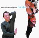 Chorinho Feliz/Maria João & Mário Laginha