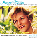 Sings The Jerome Kern Song Book, Vol.1 & 2/Margaret Whiting
