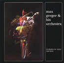 European Jazz Sounds/Max Greger