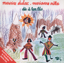 Dis A Ton Fils/Maurice Dulac, Marianne Mille