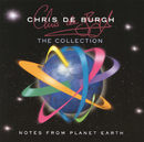 Notes From Planet Earth - The Collection/Chris De Burgh