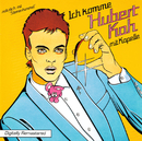 Ich komme (Digitally Remastered)/Hubert Kah