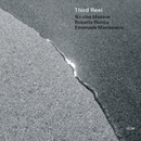 Third Reel/Nicolas Masson, Roberto Pianca, Emanuele Maniscalco