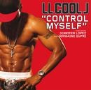 Control Myself (Int'l ECD Maxi) (feat. Jennifer Lopez)/LL Cool J