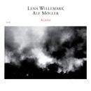 Agram/Lena Willemark, Ale Möller