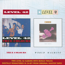 True Colours & World Machine (Remastered)/Level 42