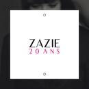 20 Ans/Zazie