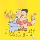 エラ・アンド・ルイ・シング・ガーシュウィン/Ella Fitzgerald, Louis Armstrong