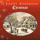 ルロイ・アンダーソンのクリスマス/Leroy Anderson