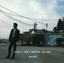 Don't Get Weird On Me Babe/Lloyd Cole