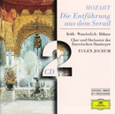 Mozart: Die Entführung aus dem Serail/Orchestra of the Bavarian State Opera, Eugen Jochum