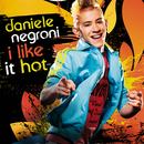 I Like It Hot/Daniele Negroni