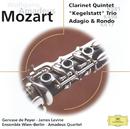 Mozart: Clarinet Quintet; Adagio & Rondo KV 617; Kegelstatt Trio/Amadeus Quartet, Ensemble Wien-Berlin, James Levine, Gervase de Peyer