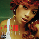 The Way It Is/Keyshia Cole