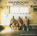 On The Turn/Kerbdog