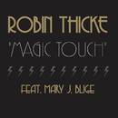 Magic Touch (feat. Mary J. Blige)/Robin Thicke