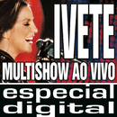 Multishow Ao Vivo - Ivete No Maracanã - Áudio Das 9 Faixas Exclusivas Do DVD/Ivete Sangalo