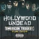 アメリカン・トラジディ~デラックス・エディション/Hollywood Undead