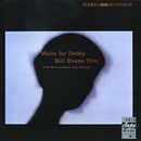 Waltz For Debby/The Bill Evans Trio