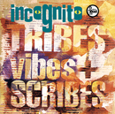 Tribes Vibes & Scribes/Incognito