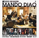 MTV Unplugged - Above And Beyond (Best Of)/Mando Diao