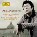 ショパン:ピアノ協奏曲第1番&第2番/Lang Lang, Wiener Philharmoniker, Zubin Mehta