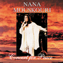 Concert For Peace/Nana Mouskouri