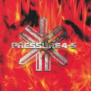 Burning The Process/Pressure 4-5