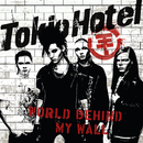 World Behind My Wall/Tokio Hotel
