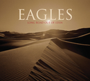 Long Road Out Of Eden/Eagles
