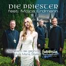 Meerstern, sei gegrüßt (Ave Maris Stella) (feat. Mojca Erdmann)/Die Priester