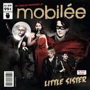 Little Sister/Mobilée