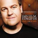 Heart Full Of Soul/David M. Edwards